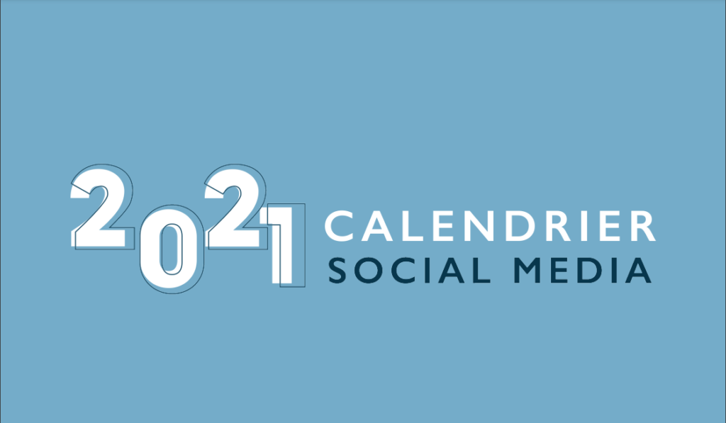 calendrier social media 2021